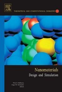 Baixar Nanomaterials: Design And Simulation, Volume 18 pdf, epub, eBook