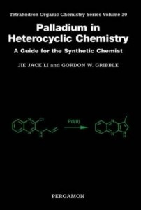 Baixar Palladium in Heterocyclic Chemistry: A Guide for the Synthetic Chemist pdf, epub, ebook