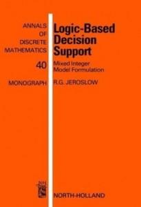 Baixar Logic-Based Decision Support: Mixed Integer Model Formulation pdf, epub, eBook