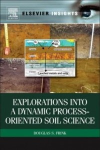 Baixar Explorations into a Dynamic Process-Oriented Soil Science pdf, epub, ebook