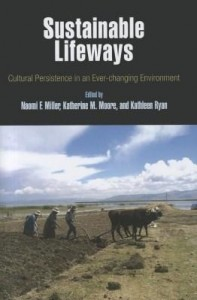 Baixar Sustainable Lifeways: Cultural Persistence in an Ever-Changing Environment pdf, epub, eBook