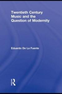 Baixar Twentieth Century Music and the Question of Modernity pdf, epub, eBook
