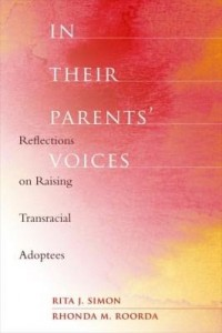 Baixar In Their Parents' Voices: Reflections on Raising Transracial Adoptees pdf, epub, ebook