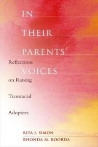 Baixar In Their Parents' Voices: Reflections on Raising Transracial Adoptees pdf, epub, eBook