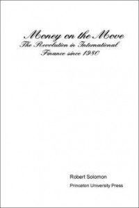 Baixar Money on the Move: The Revolution in International Finance Since 1980 pdf, epub, eBook