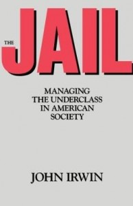 Baixar The Jail: Managing the Underclass in American Society pdf, epub, eBook
