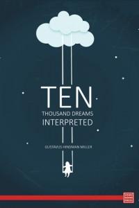 Baixar Ten thousand dreams interpreted; or, what's in a pdf, epub, ebook
