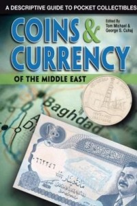 Baixar Coins & Currency of the Middle East: A Descriptive Guide to Pocket Collectibles pdf, epub, eBook