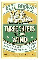 Baixar Three Sheets to the Wind pdf, epub, eBook