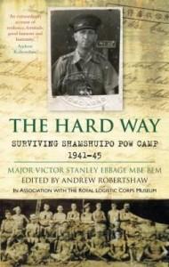 Baixar The Hard Way: Surviving Shamshuipo: Surviving Shamshuipo pdf, epub, ebook