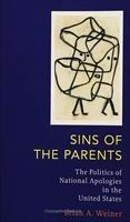 Baixar Sins of the Parents: The Politics of National Apologies in the United States pdf, epub, eBook