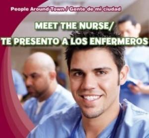 Baixar Meet the Nurse / Te Presento a Los Enfermeros pdf, epub, ebook