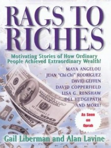 Baixar Rags To Riches: Motivating Stories of How Ordinary People Achieved Extraordinary Wealth pdf, epub, eBook