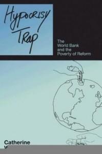 Baixar Hypocrisy Trap: The World Bank and the Poverty of Reform pdf, epub, eBook