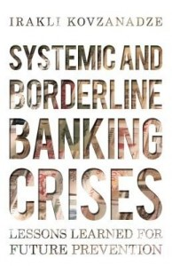 Baixar Systemic and Borderline Banking Crises: Lessons Learned for Future Prevention pdf, epub, eBook