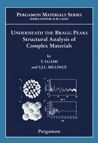 Baixar Underneath the Bragg Peaks: Structural Analysis of Complex Materials pdf, epub, ebook