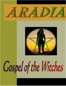 Baixar ARADIA:  Gospel of the Witches pdf, epub, eBook