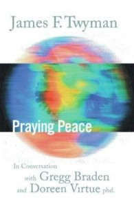 Baixar Praying Peace: In Conversation with Gregg Braden and Doreen Virtue pdf, epub, eBook