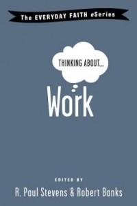Baixar Thinking About Work pdf, epub, ebook