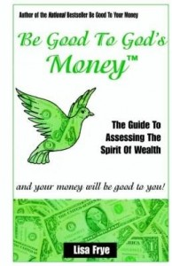 Baixar Be Good To God's Money pdf, epub, eBook