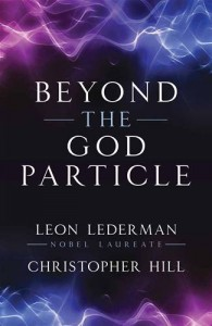 Baixar Beyond the god particle pdf, epub, eBook
