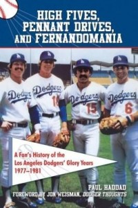 Baixar High Fives, Pennant Drives, and Fernandomania: A Fan's History of the Los Angeles Dodgers' Glory Yea pdf, epub, eBook