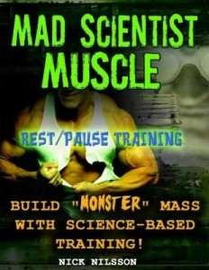 Baixar Mad Scientist Muscle: Rest/Pause Training pdf, epub, ebook