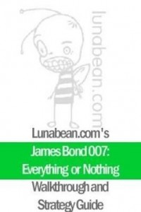 Baixar Lunabean's James Bond 007: Everything or Nothing Walkthrough and Strategy Guide pdf, epub, eBook