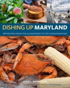 Baixar Dishing Up® Maryland: 150 Recipes from the Alleghenies to the Chesapeake Bay pdf, epub, eBook