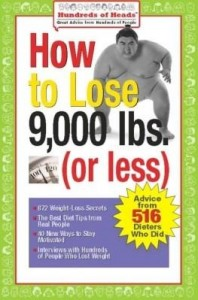 Baixar How to Lose 9,000 lbs. (or Less): Advice from 516 Dieters Who Did pdf, epub, ebook
