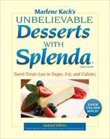 Baixar Marlene Koch's Unbelievable Desserts with Splenda Sweetener: Sweet Treats Low in Sugar, Fat, and Cal pdf, epub, eBook