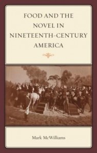 Baixar Food and the Novel in Nineteenth-Century America pdf, epub, eBook