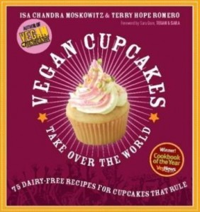 Baixar Vegan Cupcakes Take Over the World: 75 Dairy-Free Recipes for Cupcakes That Rule pdf, epub, eBook