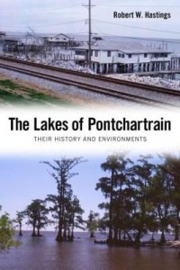 Baixar The Lakes of Pontchartrain: Their History and Environments pdf, epub, eBook