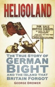Baixar Heligoland: The True Story of German Bight and the Island the Britain Forgot pdf, epub, eBook