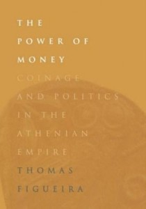 Baixar The Power of Money: Coinage and Politics in the Athenian Empire pdf, epub, ebook