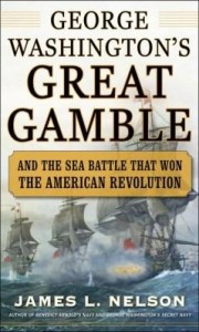 Baixar George Washington's Great Gamble: And the Sea Battle That Won the American Revolution pdf, epub, eBook
