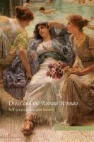 Baixar Dress and the Roman Woman: Self-Presentation and Society pdf, epub, eBook
