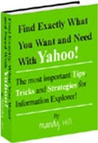 Baixar Find Exactly What You Want And Need With Yahoo! And More pdf, epub, eBook