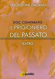 Baixar Il prigioniero del passato pdf, epub, eBook
