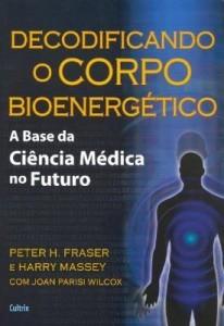Baixar Decodificando o Corpo Bioenergético pdf, epub, eBook