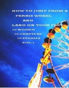 Baixar How to Jump From a Ferris Wheel and Land on Your Feet pdf, epub, ebook