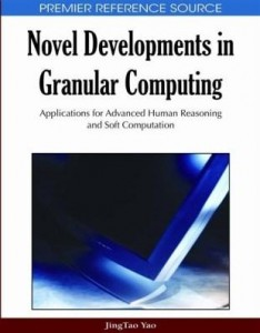 Baixar Novel Developments in Granular Computing: Applications for Advanced Human Reasoning and Soft Computa pdf, epub, eBook
