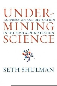 Baixar Undermining Science: Suppression and Distortion in the Bush Administration pdf, epub, eBook