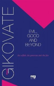Baixar Evil, Good And Beyond – The Selfish, the Generous And the Fair pdf, epub, ebook