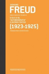 """Baixar Freud (1923-1925) O Eu e o Id, """"Autobiografia"""" e outros textos – Obras completas volume 16 pdf, epub, eBook"""