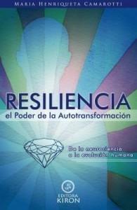Baixar Resiliencia: el poder de la autotransformación de la neurociencia hasta la evolución humana pdf, epub, eBook