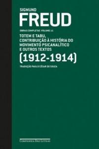 Baixar Freud (1912-1914) – Totem e tabu, Contribuição à história do movimento psicanalítico e outros textos pdf, epub, eBook