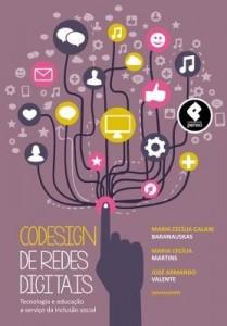 Baixar Codesign de Redes Digitais: Tecnologia e Educação a Serviço da Inclusão Social pdf, epub, eBook