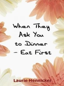 Baixar When They Invite You to Dinner – Eat First: How-to Rise Above an Economic Crisis with Love and Joy pdf, epub, eBook